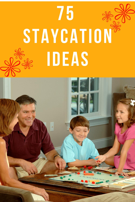 75 Staycation Ideas