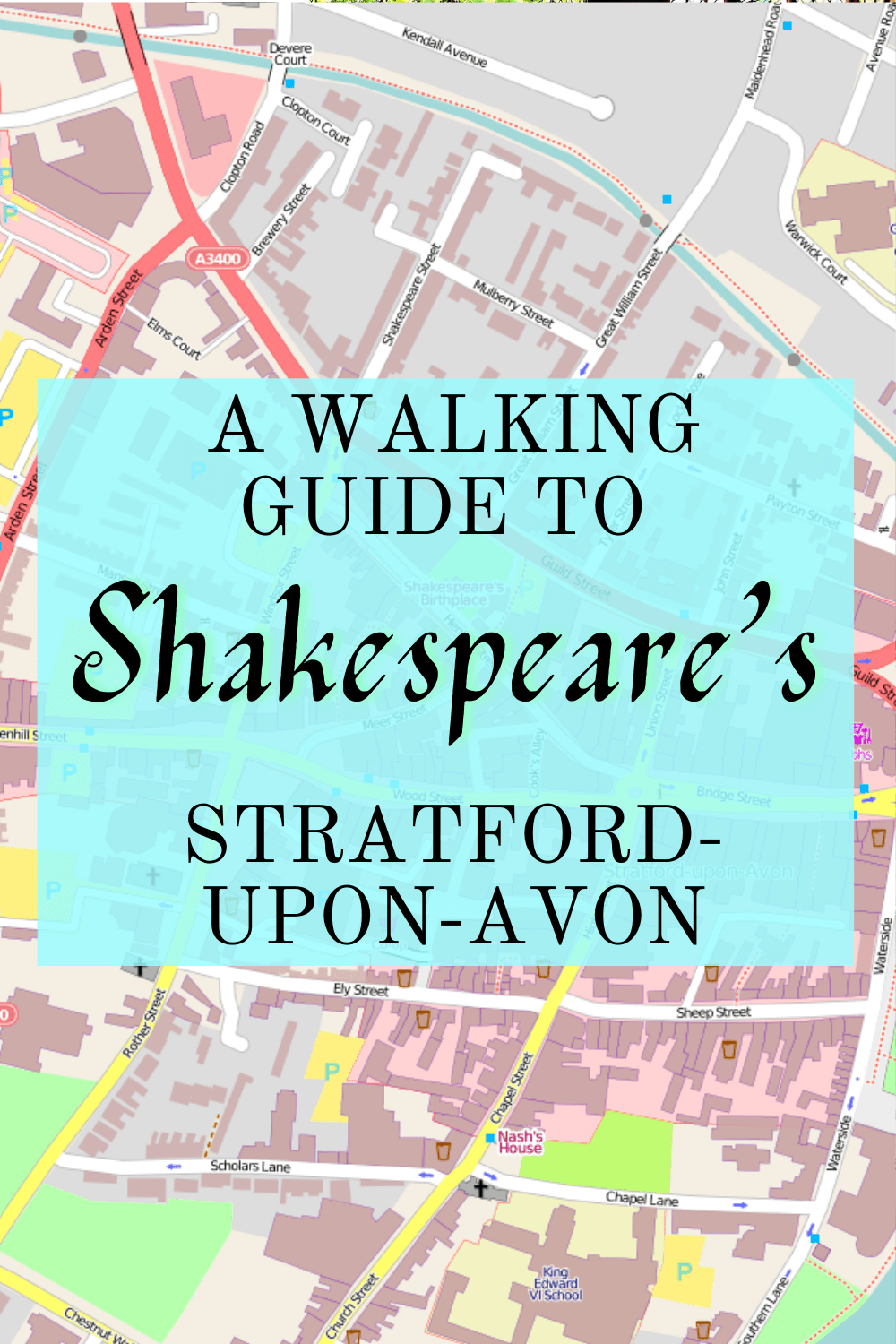 A Walking Guide to Shakespeare's Stratford-upon-Avon