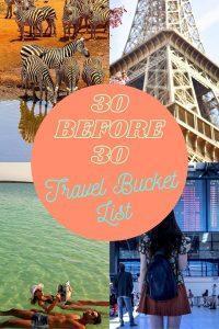 30 before 30 - Travel Bucket List