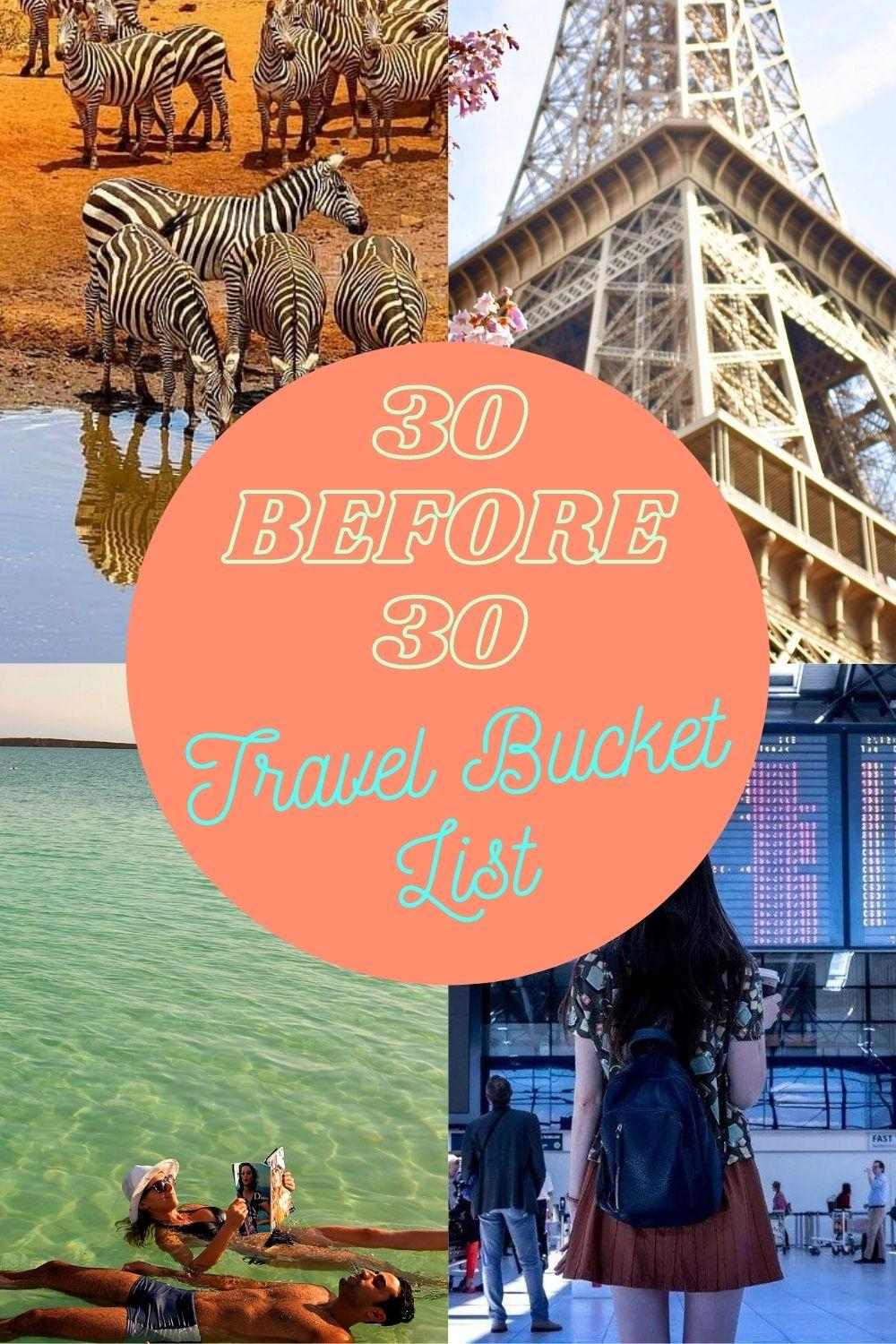 30 before 30 Travel Bucket List