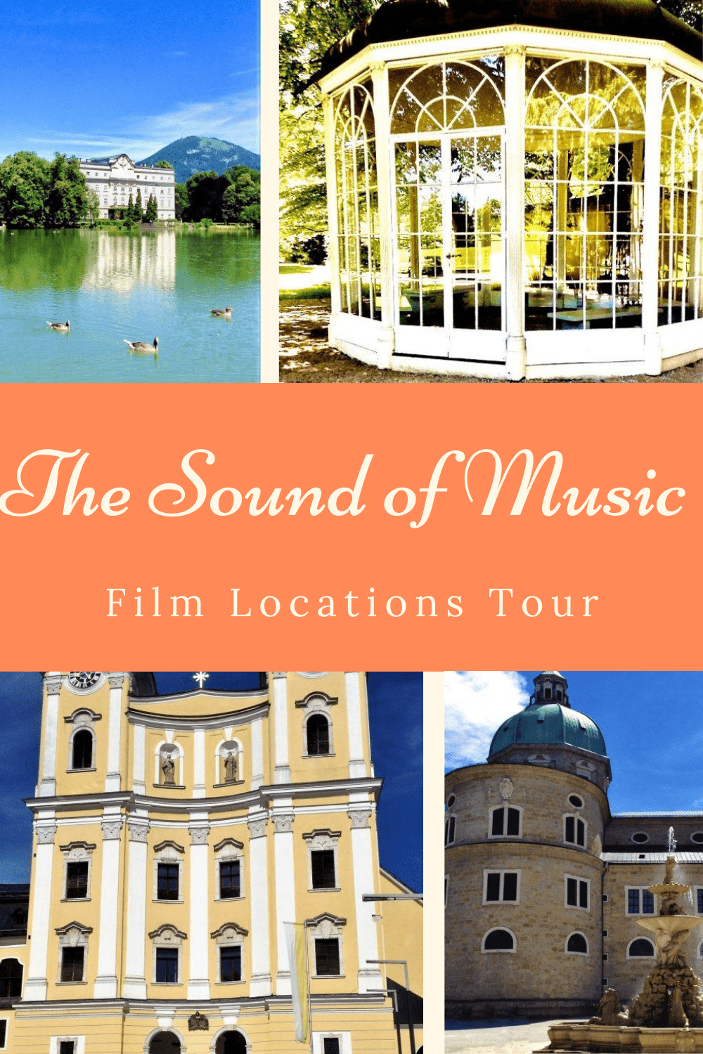 The Sound of Music Film Locations Tour