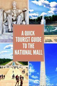 A Quick Tourist Guide To The National Mall