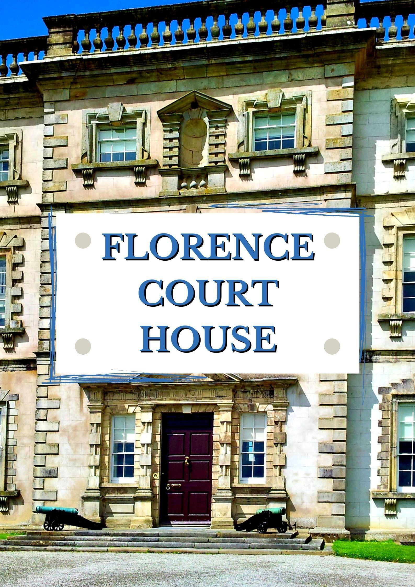 Florence Court House
