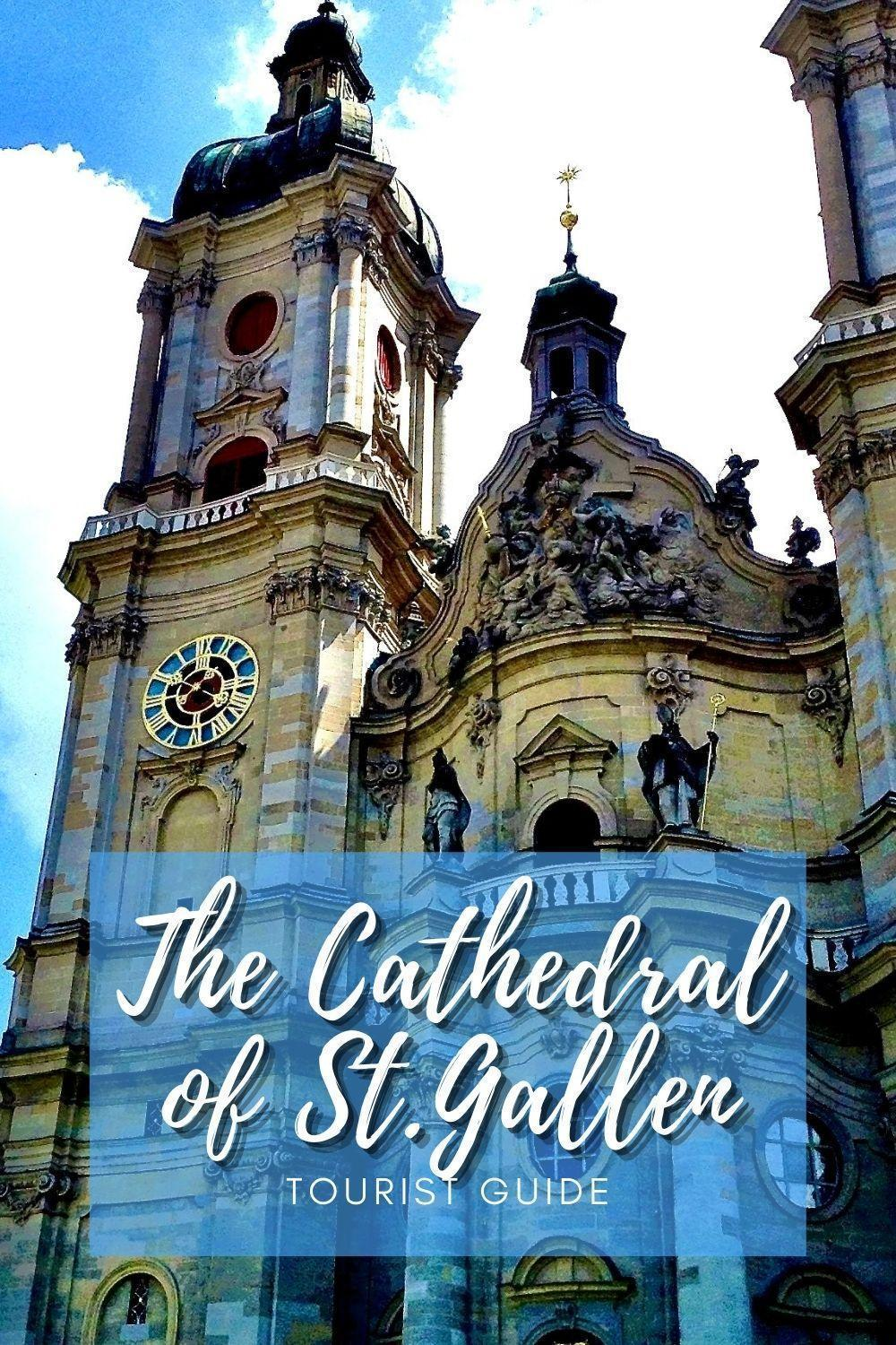 The Cathedral of St.Gallen