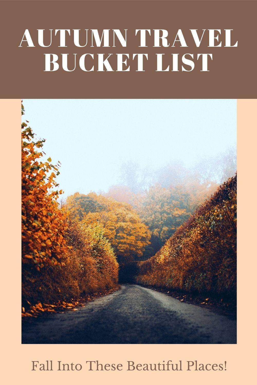 Autumn Travel Bucket List