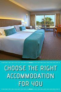 Choose the Right Accommodation for You
