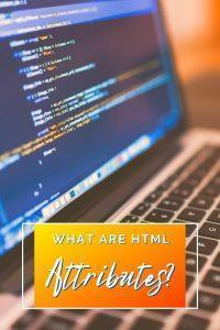 What are HTML Attributes