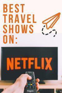 Best Travel Shows on Netflix