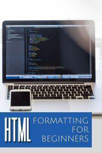 HTML Formatting For Beginners