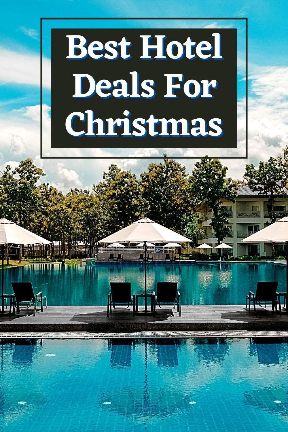 Best Hotel Deals This Christmas