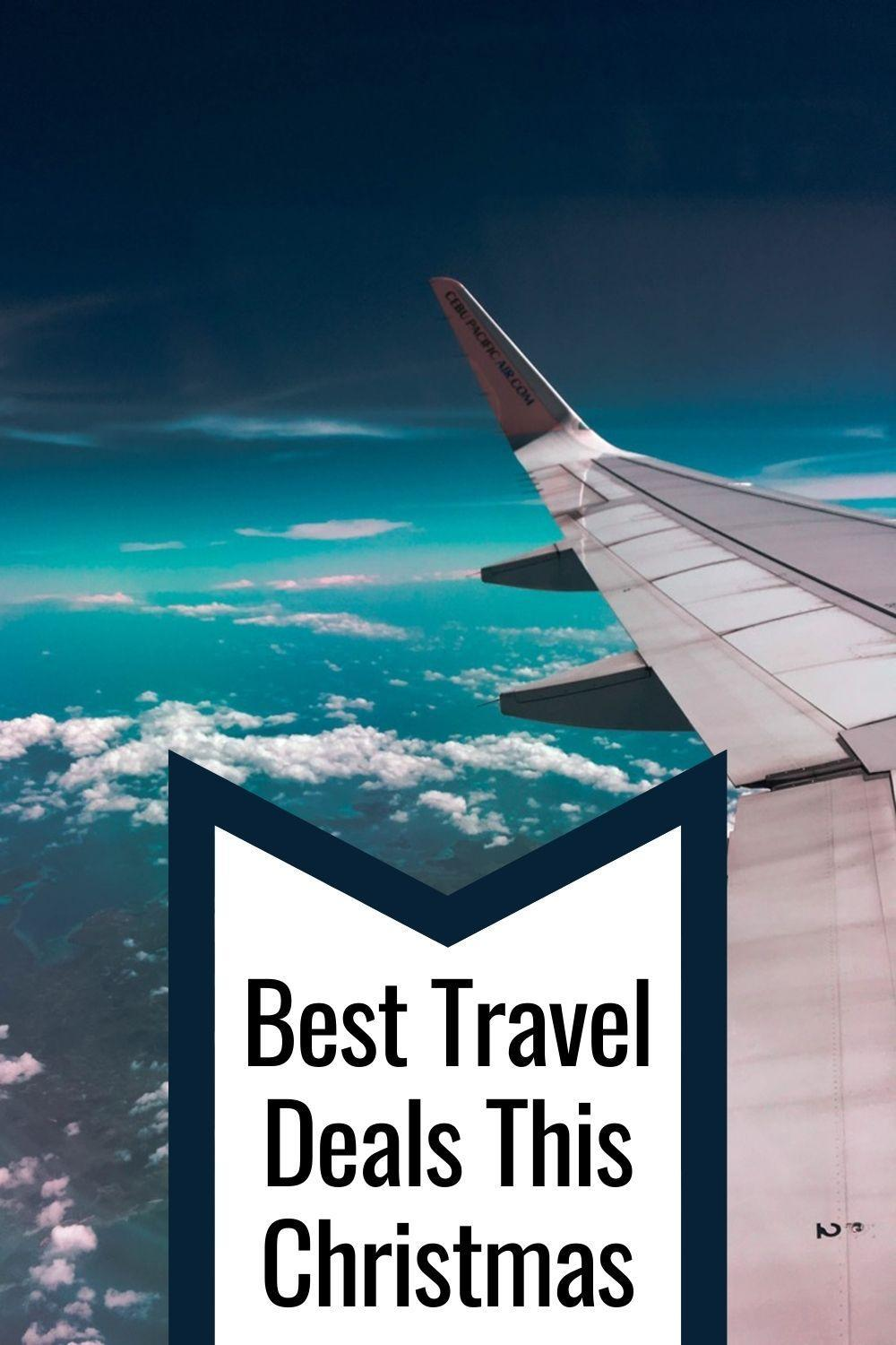 Best Travel Deals This Christmas